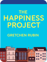 The Happiness Project: Book Overview