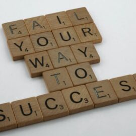 Failure Is a Part of Success: Learn From Your Mistakes