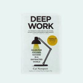 Deep Work: Review and Background (Cal Newport)