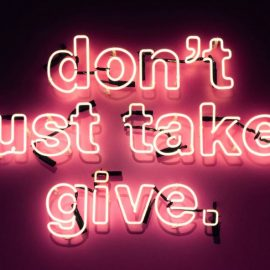 Be a Giver, Not a Taker: Giving as a Path to Success